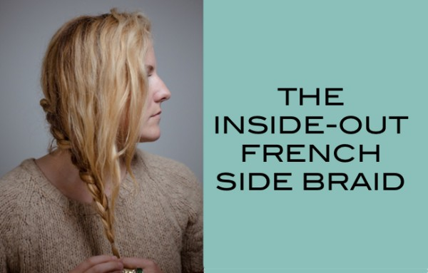 The Inside-out French Braid