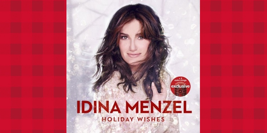 "Idina Menzel ""Holiday Wishes"""
